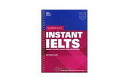 Instant IELTS: Ready-To-Use Tasks and Activities