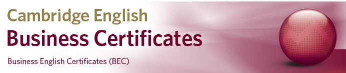 Business English Certificates (BEC)